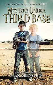 Mystery Under Third Base, by Fran Orenstein