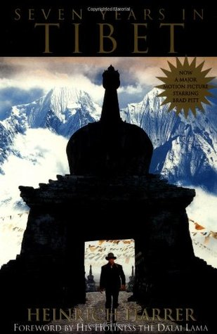 Seven Years in Tibet, by Heinrich Harrer