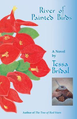River of Painted Birds, by Tessa Bridal