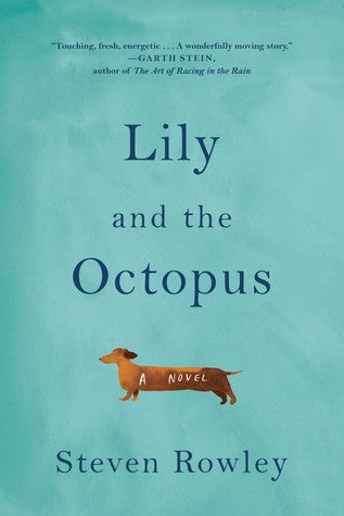 Lily and the Octopus, by David Rawley