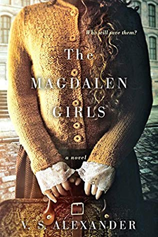 The Magdalen Girls, by V.S. Alexander