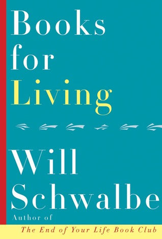 Books For Living, by Will Schwalbe