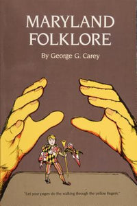 Maryland Folklore, by George Carey