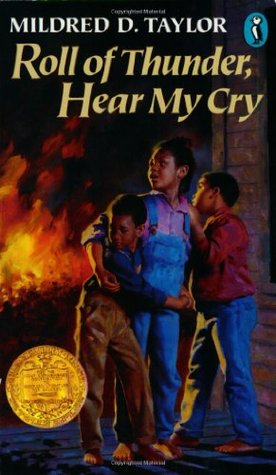 Roll of Thunder, Hear My Cry, by Mildred Taylor