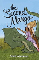 The Second Mango, by Shira Glassman