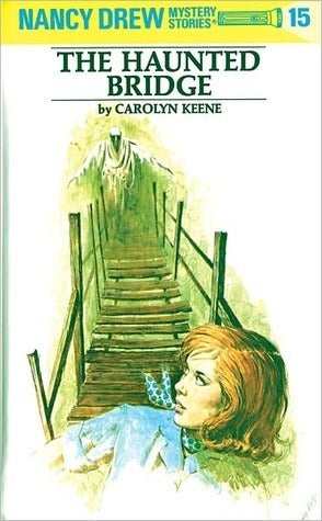 The Haunted Bridge, by Carolyn Keene