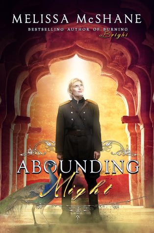 Abounding Might, by Melissa McShane
