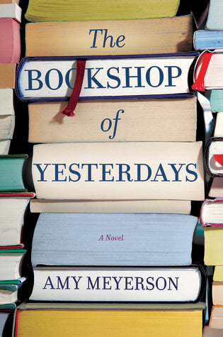 The Bookshop of Yesterdays, by Amy Meyerson