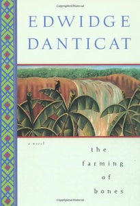 The Farming of Bones, by Edwidge Danticat