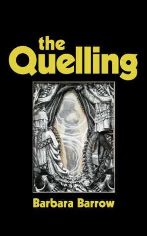 The Quelling, by Barbara Barrow