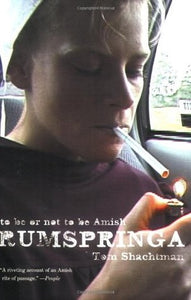 Rumspringa: To Be or Not to Be Amish, by Tp, Shachtman