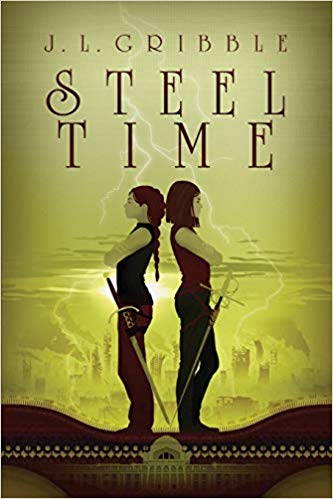 Steel Time, by J.L. Gribble