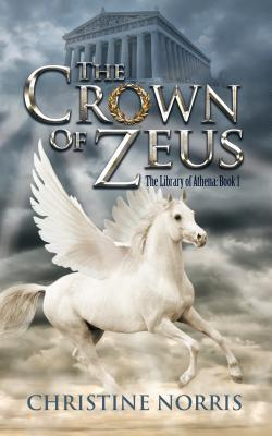 The Crown of Zeus, by Christine Norris