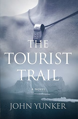 The Tourist Trail, by John Yunker