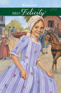 Meet Felicity (an American Girl book), by Valerie Trip