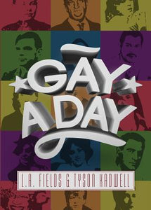 Gay A Day, by L.A. Fields