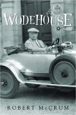 Wodehouse: A Life, by Robert McCrum