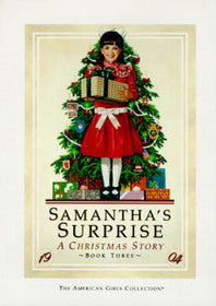 Samantha's Surprise (An American Girl novel) by Maxine Rose Schur