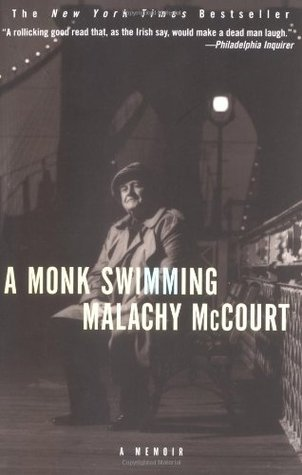 A Monk Swimming, by Malachy McCourt