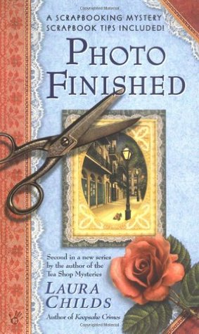 Photo Finished, by Laura Childs