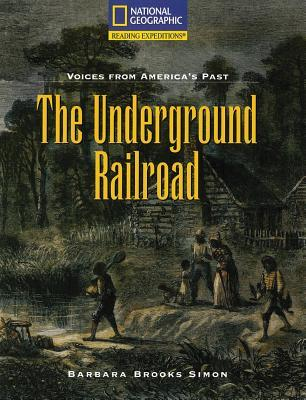 The Underground Railroad, by Barbara Brooks Simon