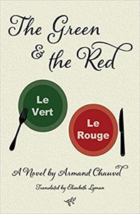 The Green and the Red, by Armand Chauvel