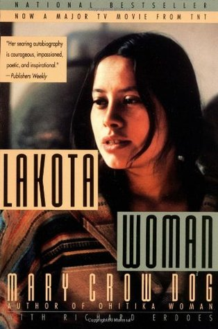 Lakota Woman, by Mary Crow Dog