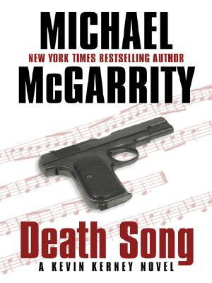 Death Song, by Michael McGarrity