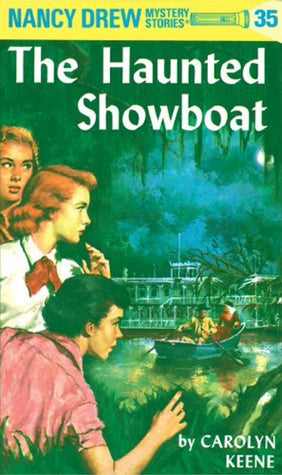 The Haunted Showboat (Nancy Drew #35), by Carolyn Keen