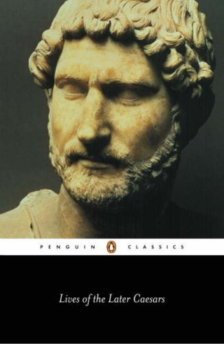 Lives of the Later Caesars, by Scriptores Historae Augustae