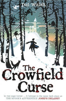 The Crowfield Curse, by Pat Walsh