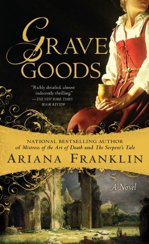 Grave Goods, by Ariana Franklin