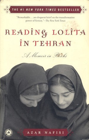 Reading Lolita in Tehran, by Azar Nafisi