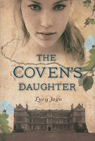 The Coven's Daughter, by Lucy Jago