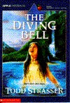 The Diving Bell, by Todd Strasser