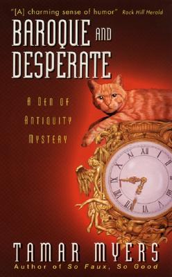 Baroque and Desperate, by Tamar Myers