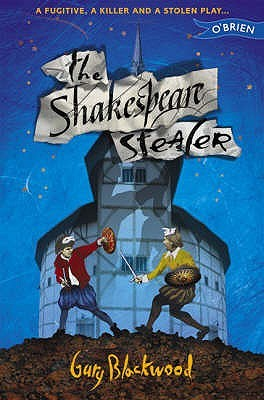 The Shakespeare Stealer, by Gary Blackwood