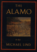 The Alamo, by Michael Lind