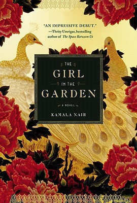 The Girl in the Garden, by Kamala Nair