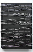 We Will Not Be Silenced, edited by William Robinson