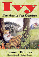 Ivy, Homeless in San Francisco, by Summer Brenner
