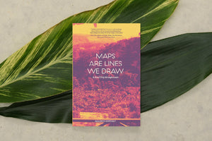 Maps Are Lines We Draw, by Allison Coffelt