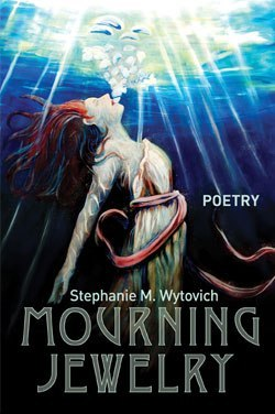 Mourning Jewelry, by Stephanie Wytovich