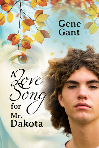 A Love Song for Mr. Dakota, by Gene Gant