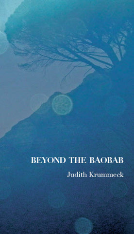 Beyond the Baobab, by Judith Krummeck