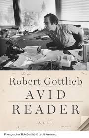 Avid Reader by Robert Gottlieb