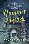 Hammer of the witch, by Dakota Chase