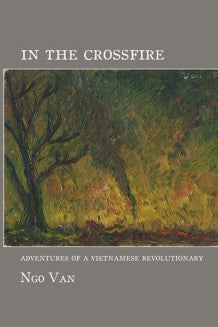 In the Crossfire, by Ngo Van