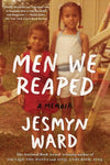 Men We Reaped, by Jessmyn Ward