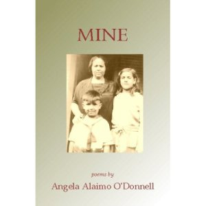 Mine: Poems by Angela Alaimo O'Donnell